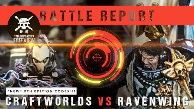 Warhammer 40k Battle Report: *NEW CODEX* Eldar Craftworlds vs Ravenwing 2000pts