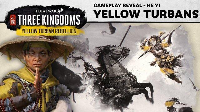 Total War: THREE KINGDOMS - Yellow Turban Rebellion Gameplay Reveal