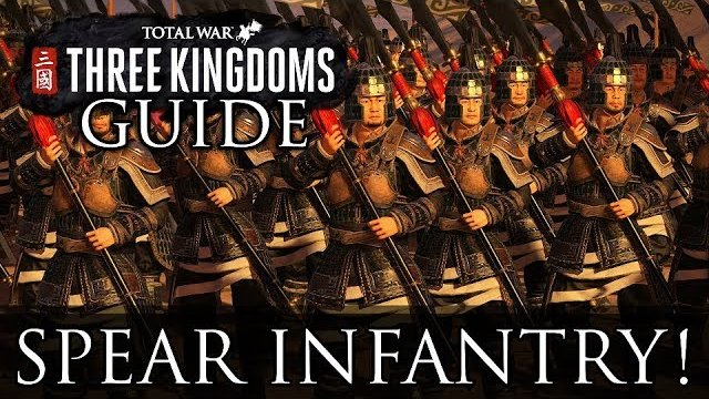 ALL SPEAR INFANTRY! - Total War: Three Kingdoms Beginner's Guide