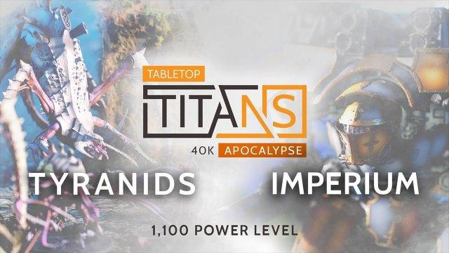 Warhammer 40k Apocalypse Battle Report. Tyranids vs Imperium - 1100 power level!
