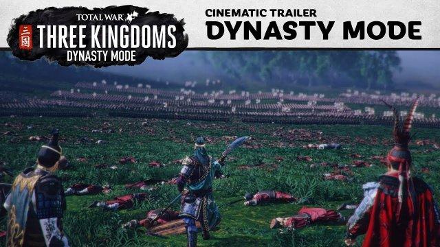 Total War: THREE KINGDOMS - Dynasty Mode Reveal Trailer