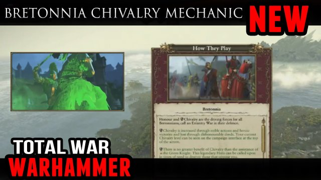 Total War: Warhammer - Bretonnia Chivalry Mechanic (Campaign Gameplay)