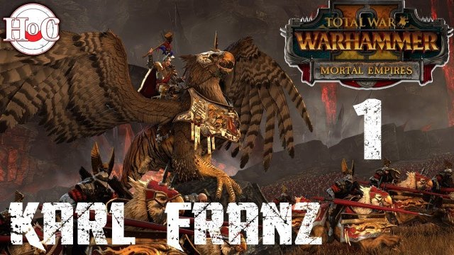 Total War Warhammer 2 - Mortal Empires - Karl Franz - 1