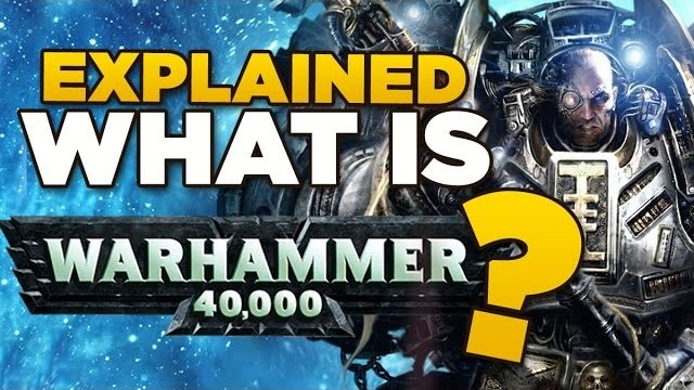 EXPLAINED - What is Warhammer 40,000? | Beginners Guide to 40K + Lore