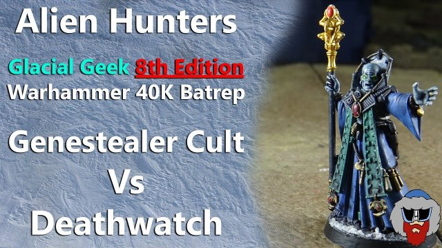 Genestealer Cult VS Deathwatch - 8th Edition Warhammer 40K Batrep - 1,000pts