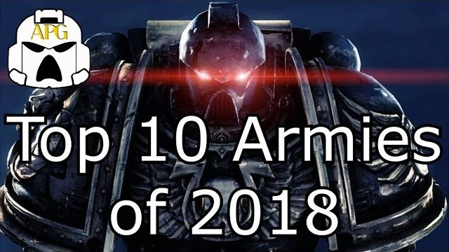 Top 10 Warhammer 40k Armies of 2018 - **The history of the Meta**