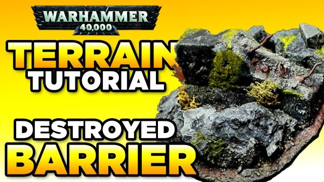 40K TERRAIN TUTORIAL - Destroyed Barrier | WARHAMMER 40,000 Miniatures