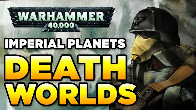 PLANETS of the IMPERIUM - DEATH | WARHAMMER 40,000 Lore / History
