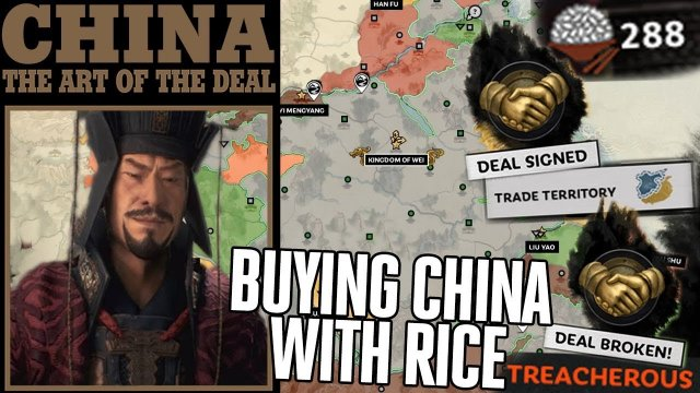 Peacefully Conquering China with Rice | Broken Diplomacy Trading - Total War: Three Kingdoms