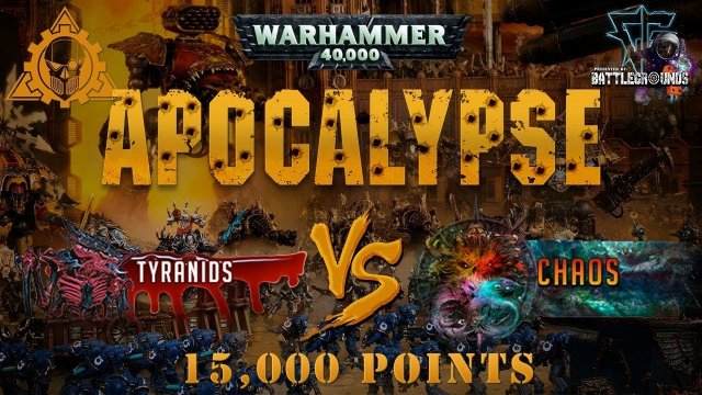 New Apocalypse Warhammer 40k Tyranids vs Chaos - 15k vs 15k / 700ish pwr lvl