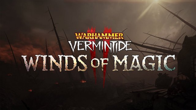 Warhammer: Vermintide 2 - Winds of Magic | Gameplay Trailer