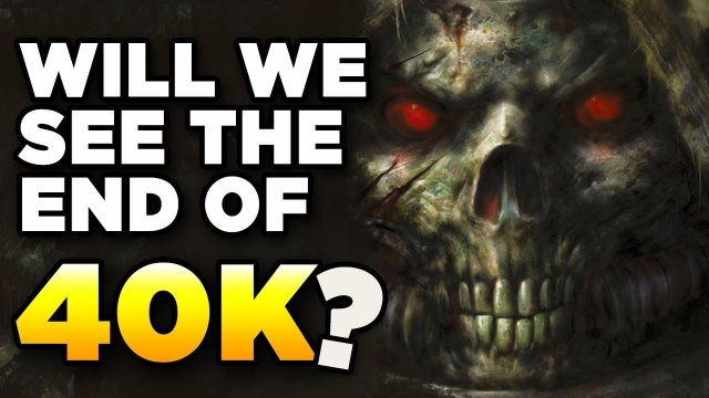 50K - THE END OF WARHAMMER 40,000? NO | Lore Franchise Rant