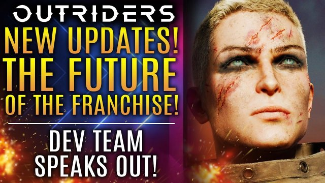 Outriders - This Could Be BIG! Dev Team on The Future of the Franchise!  New Updates!