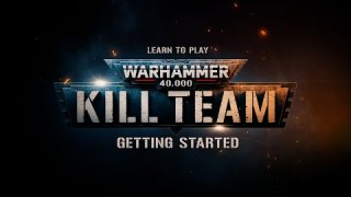 Learn to Play Warhammer 40,000: Kill Team – Getting Started